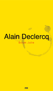 Alain Declercq - Boum Julie - Limited edition