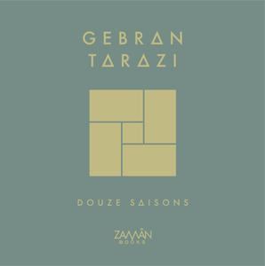 Gebran Tarazi - Twelve Seasons