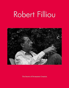 Robert Filliou - The Secret of Permanent Creation