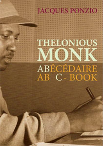 Jacques Ponzio - Thelonious Monk - ABC-Book