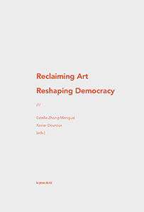 - Reclaiming Art / Reshaping Democracy