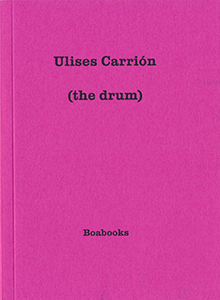 Ulises Carrión - (the drum)