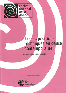 Acquisitions techniques en danse contemporaine