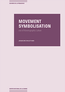 Jacqueline Challet-Haas - Movement Symbolisation Out of Kinetography Laban