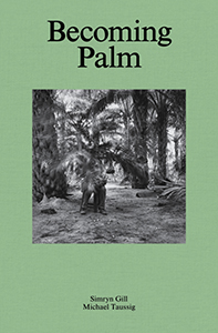 Simryn Gill - Becoming Palm
