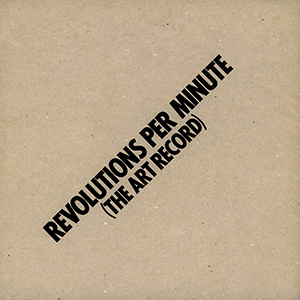 - Revolutions Per Minute (The Art Record) (2 vinyl LP)