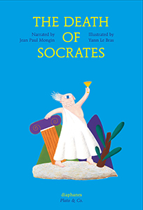 Jean-Paul Mongin & Yann Le Bras - The Death of Socrates