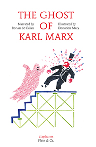 Ronan de Calan & Donatien Mary - The Ghost of Karl Marx