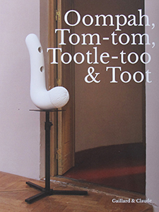 Gaillard & Claude - Oompah, Tom-tom, Tootle-too & Toot