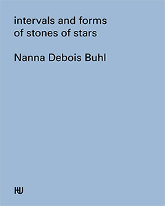 Nanna Debois Buhl - Intervals and forms of stones of stars