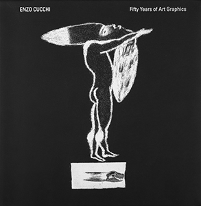 Enzo Cucchi - Fifty Years of Art Graphics