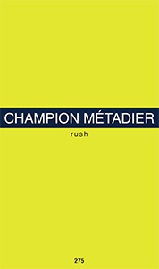 Isabelle Champion Métadier - Rush - Limited edition