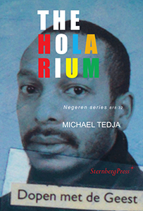 Michael Tedja - The Holarium - Negeren Series 818:32