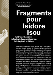 - Fragments pour Isidore Isou