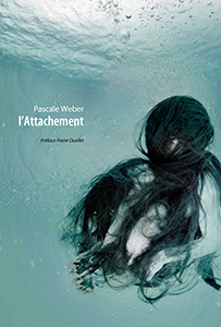 Pascale Weber - L\'attachement