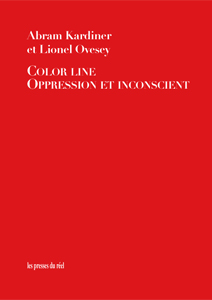Lionel Ovesey - Color line - Oppression et inconscient