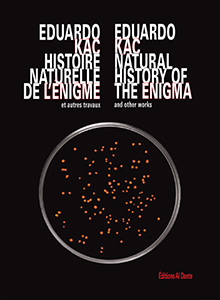 Eduardo Kac - Natural History of the Enigma and other works