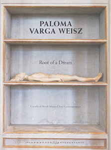 Paloma Varga Weisz - Root of a Dream