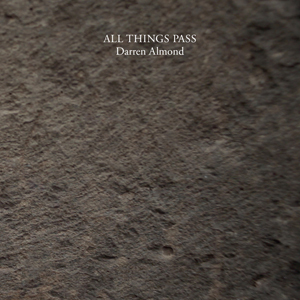 Darren Almond - All Things Pass & Timescape (livre + vinyl LP)