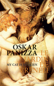 Oskar Panizza / My Cat Is An Alien - Le jardin de Vréneli (+ CD)