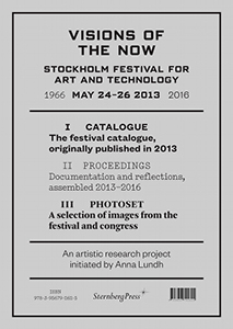 Visions of the Now - Stockholm Festival for Art and Technology (2 books box set)