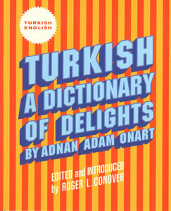 Adnan Adam Onart - Turkish - A Dictionary of Delights