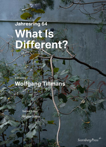 Wolfgang Tillmans - What Is Different? - Jahresring #64