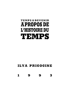 Ilya Prigogine - Temps à devenir