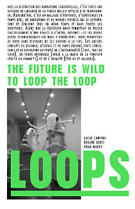 Yoan Mudry - Loops - The future is wild / To loop the loop
