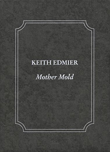 Keith Edmier - Mother Mold - Edition de tête