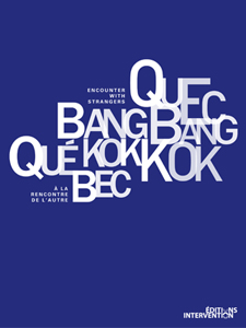 Quebec-Bangkok - Encounter with Strangers