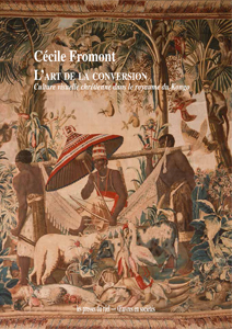 Cécile Fromont - L\'Art de la conversion
