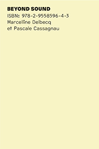 Pascale Cassagnau - Beyond Sound