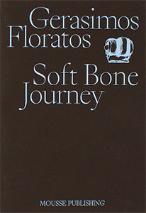 Gerasimos Floratos - Soft Bone Journey