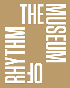 - The Museum of Rhythm