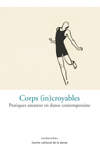 - Corps (in)croyables