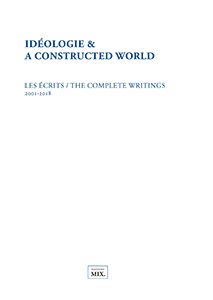 A Constructed World - Idéologie & A Constructed World