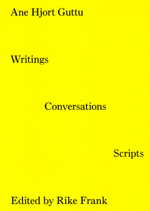 Guttu Ane Hjort - Writings, Conversations, Scripts