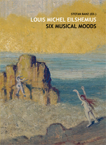 Louis Michel Eilshemius - Six Musical Moods (+ CD)