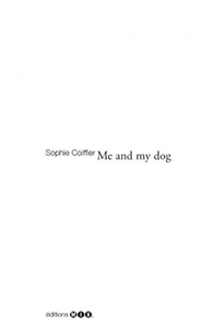Sophie Coiffier - Me and my dog