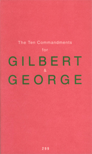 Gilbert & George - The Ten Commandments for Gilbert & George