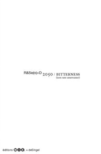 R&Sie(n) - 2050/Bitterness