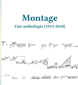 Montage - Une anthologie (1913-2018)