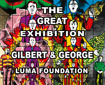 Gilbert & George - The Great Exhibition