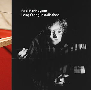 Paul Panhuysen - Long String Installations (3 vinyl LP)