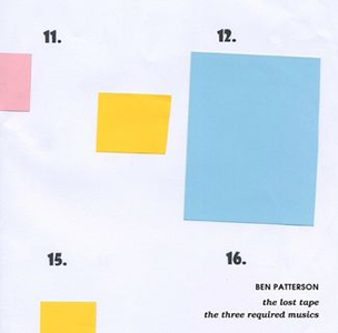 Ben Patterson - The Lost Tape & The Three Required Musics (vinyl LP)