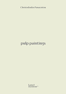 Christodoulos Panayiotou - Pulp Paintings