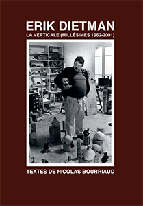 Nicolas Bourriaud - Erik Dietman