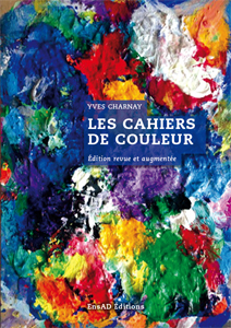 Yves Charnay - Les Cahiers de couleurs
