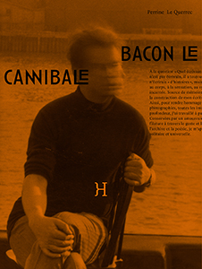 Perrine Le Querrec - Bacon le cannibale